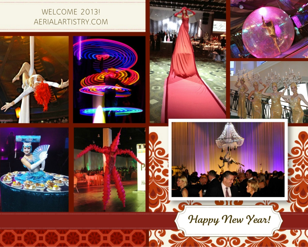 Welcome 2013! HAPPY NEW YEAR from Aerial Artistry Event Entertainment